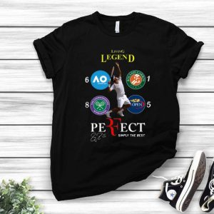 Roger Federer Living Legend Perfect Simply The Best Signature shirt