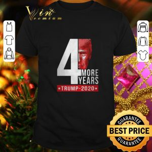 Top 4th more years Donald Trump 2020 shirt
