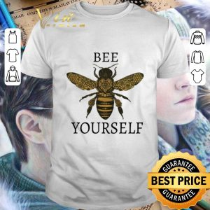 Top Bee yourself shirt