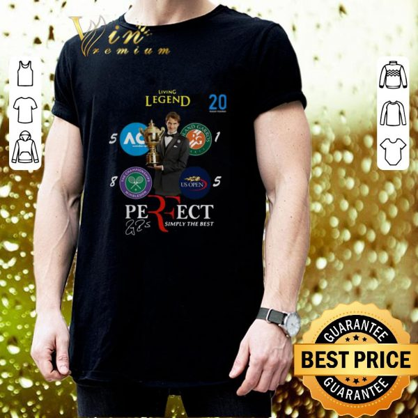 Top Living legend 20 Roger Federer Perfect Simply The Best signature shirt