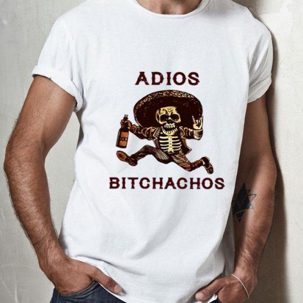 Adios Bitchachos Drunk Skeleton shirt