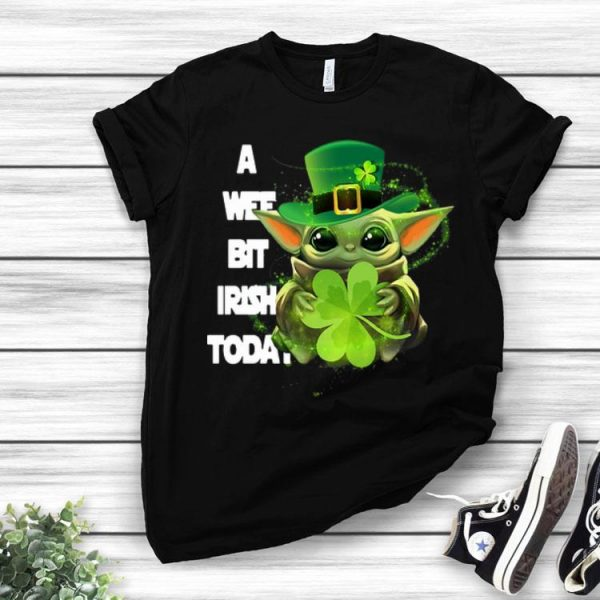 Baby Yoda Hug Shamrock A Wee Bit Irish Today St. Patrick's Day shirt