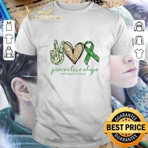 Original peace love hope Mental Health Awareness shirt