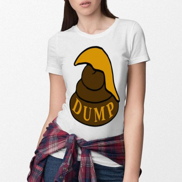 Trump Dump shirt