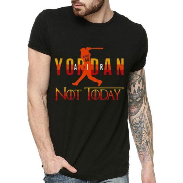 Yordan Alvarez Air Yordan Not Today Alvarez 44 shirt
