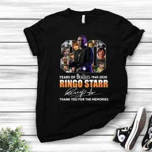 80 Years Of The Beatles Ringo Starr Thank You For The Memories Signature shirt