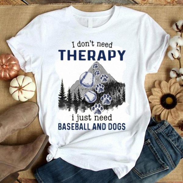 Mountain I Don't Need Therapy I Just Need Baseball And Dogs shirt