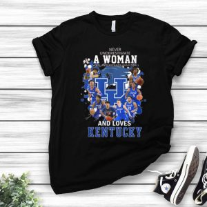 Never Underestimate A Woman Who Understands And Love Kentucky shirt