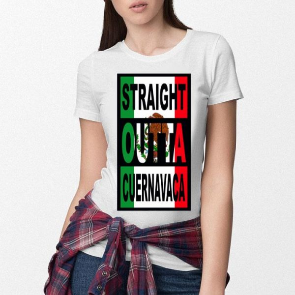 Straight Out Cuernavaca Mexico Flag shirt