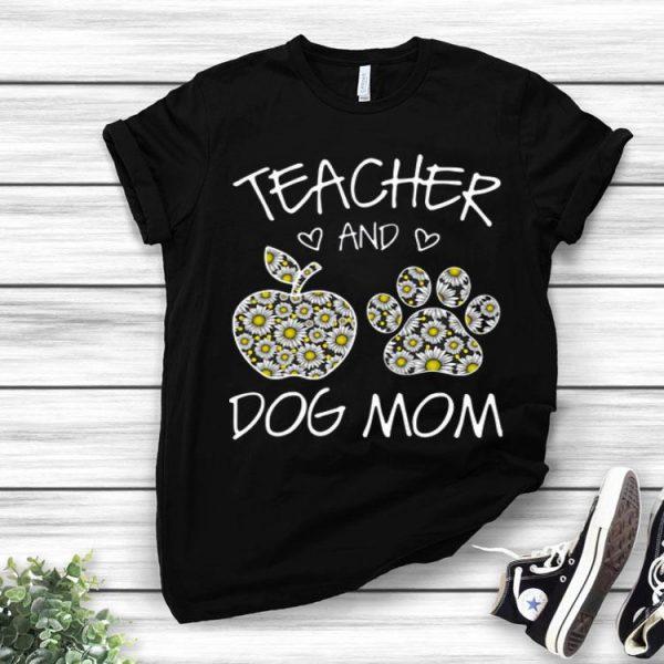 Teacher And Dog Mom Daisy Dog Lovers shirt