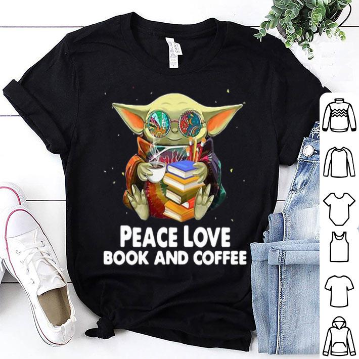 Star Wars Baby Yoda Peace Love Book And Coffee shirt