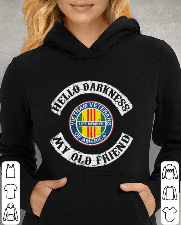 Hello darkness my old friend Vietnam veterans of America life member shirt