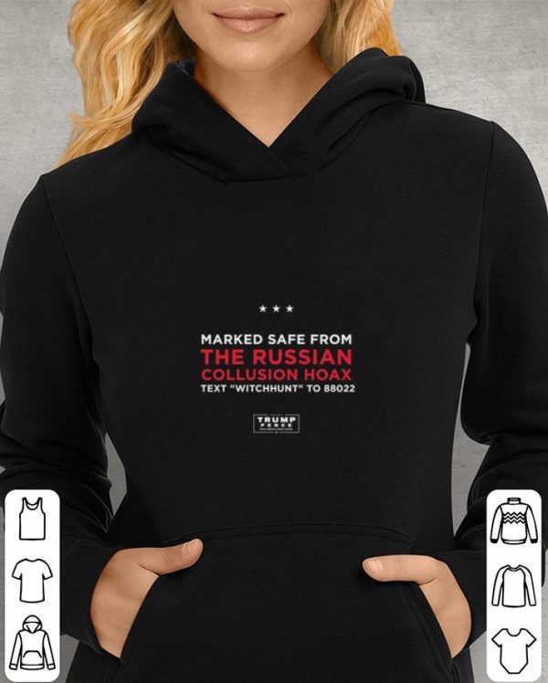 Marked Safe From The Russian Collusion Hoax text witchhunt shirt