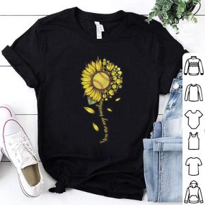 Sunflower You are my sunshine softball shirt