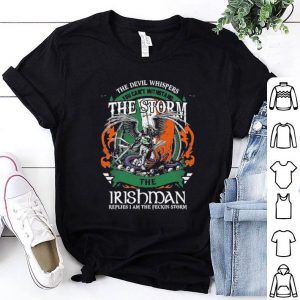 The devil whispers storm Irishman shirt