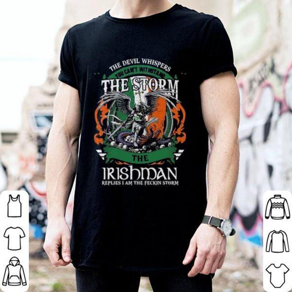 The devil whispers storm Irishman shirt
