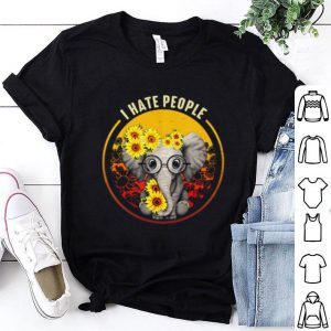 I Hate People Elephant Sunflower shirt