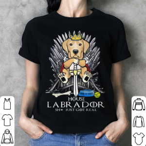 Game Of Bones House Labrador shit just GOT real Game Of Thrones shirt 2