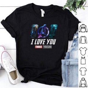 Dad talk daughter I love You Three Thousand Iron Man shirt