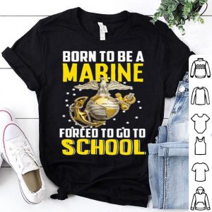 Born to be a Marine shirt