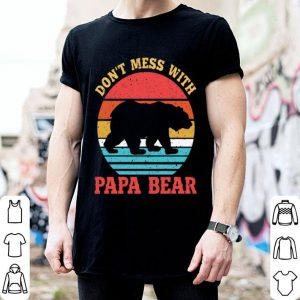 Don't Mess With Papa Bear Vintage shirt