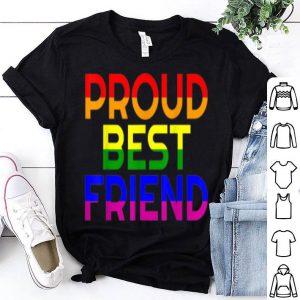 Gay Ally Proud Best Friend Pride Lgbt Rainbow Flag Bff shirt