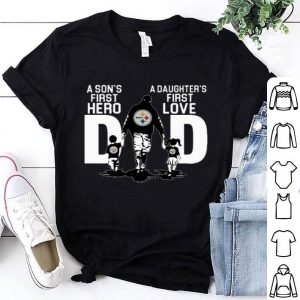 Pittsburgh Steelers a son's first hero a daughter's first love shirt