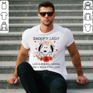 Snoopy lady like a normal woman only more fabulous shirt