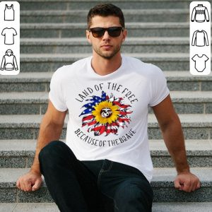 Sunflower American flag Land of the free because of the brave shirt