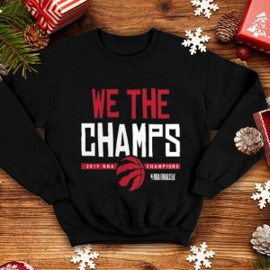 Toronto Raptors Fanatics Branded 2019 NBA Finals Champions Hometown We The Champs shirt
