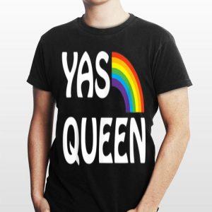 Yas Queen LGBT Gay Pride Flag Saying Rainbow shirt