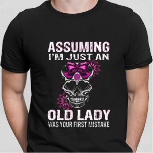 Assuming i'm just an old lady was your first mistake shirt sweater 1
