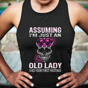 Assuming i'm just an old lady was your first mistake shirt sweater 2
