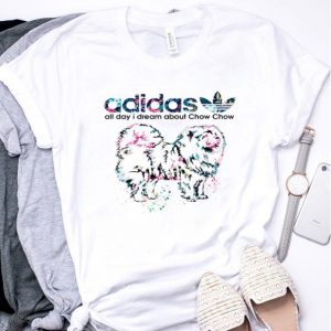 Flower Adidas all day I dream about Chow Chow shirt