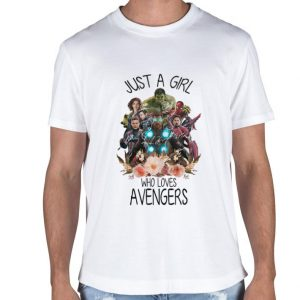 Just a girl who loves Avengers shirt