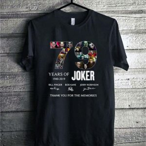 79 Years of Joker 1940-2019 thank you for the memories signature shirt
