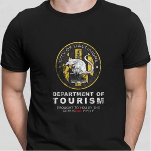 City of Baltimore Department of tourism brought to you by the shirt