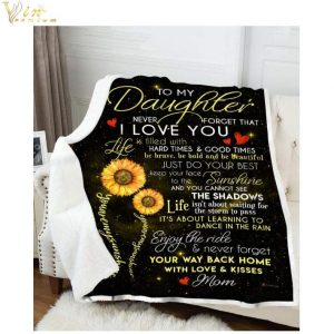 Sunflower To my daughter never forget that i love you quilt blanket