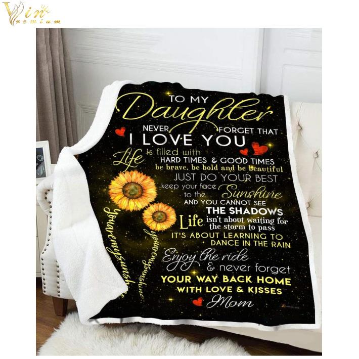 Download Sunflower To my daughter never forget that i love you ...