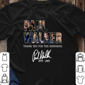 Thank you for the memories signature 1973-2013 Paul Walker shirt 2