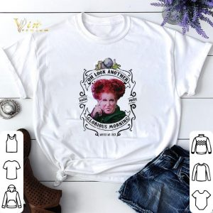 Hocus Pocus Winifred Sanderson oh look another glorious morning shirt sweater