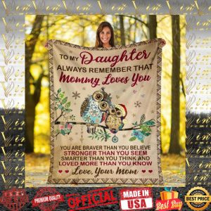 Owls to my daughter always remember that mommy loves you quilt blanket