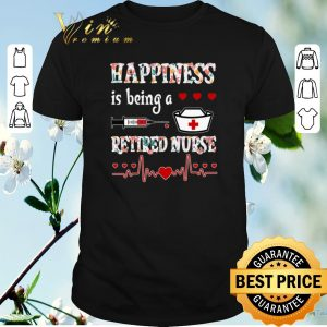 Awesome Happiness is being a retired nurse floral shirt swetaer