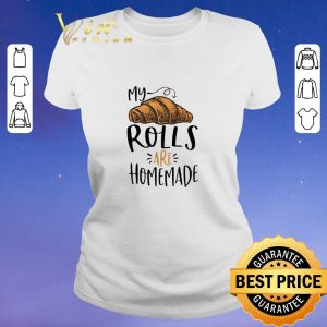 Awesome My rolls are homemade shirt sweater 1