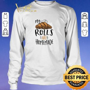 Awesome My rolls are homemade shirt sweater 2