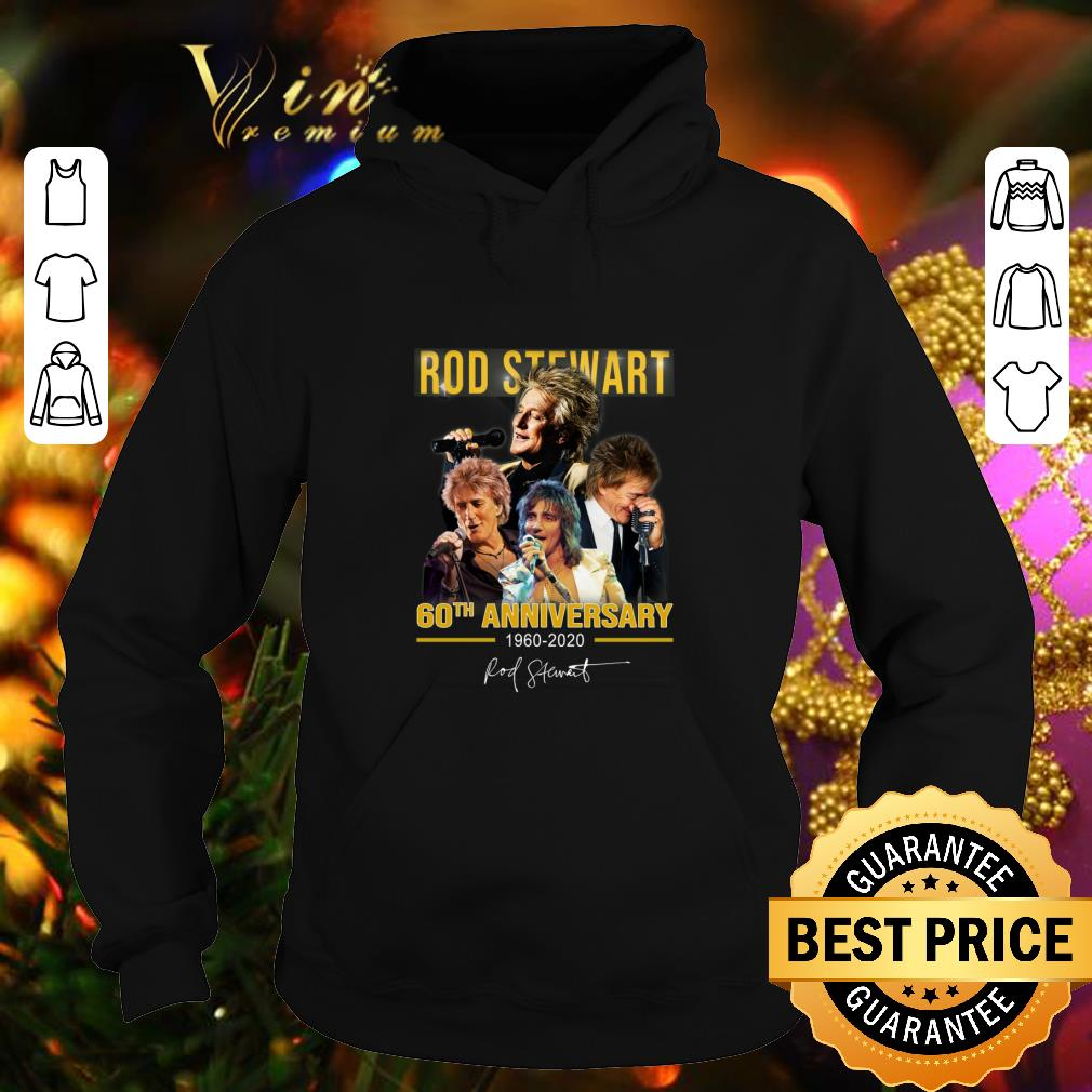 Best Rod Stewart 60th anniversary 1960 2020 signature shirt 4 - Best Rod Stewart 60th anniversary 1960-2020 signature shirt