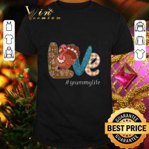 Best Thanksgiving Love Grammylife Turkey chicken shirt