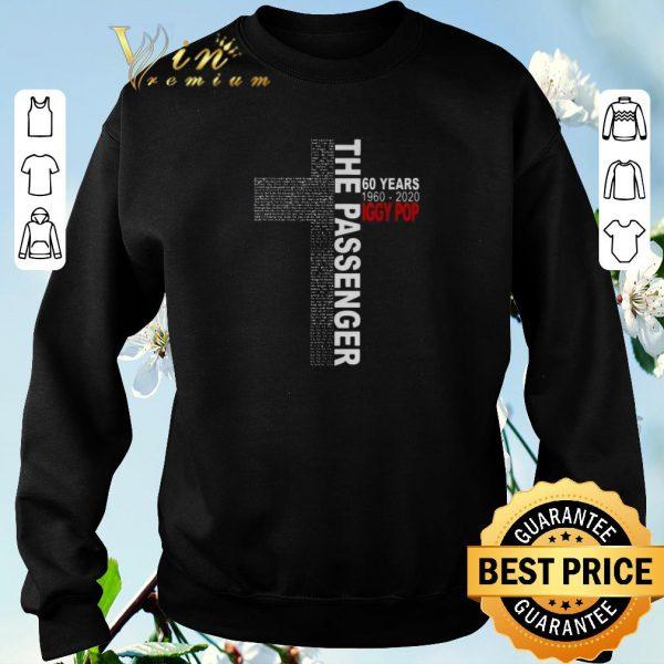 Funny Lyrics The Passenger 60 Years 1960-2020 Iggy Pop shirt sweater