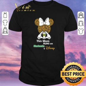 Funny Minnie Mouse this mom runs on Starbucks & Disney shirt sweater
