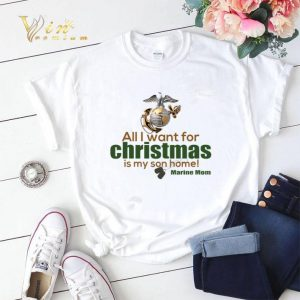 All i want for christmas is my son home Marine mom shirt sweater